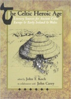 Cover of Koch and Carey's Celtic Heroic Age showing a Celtic Iron Age cone-shaped community ritual center, similar to Emain Macha.